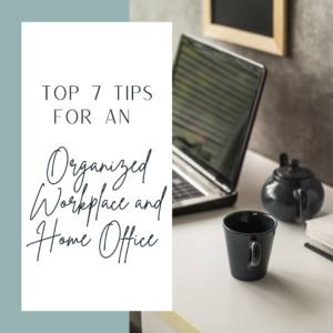 Organized Workplace and Home Office