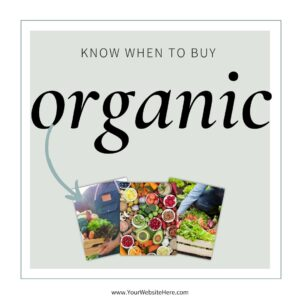know when to buy organic on sale and in season