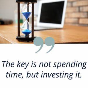 invest time versus spending it