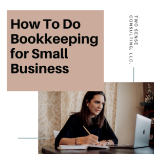 How to do Bookkeeping for Small Business